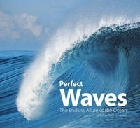 Perfect Waves: The Endless Allure of the Ocean артикул 1447a.